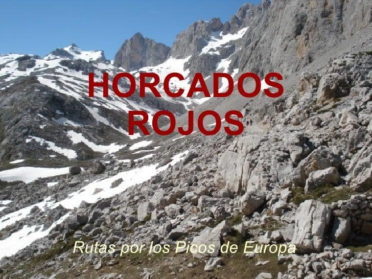 HORCADOS ROJOS Rutas por los Picos de Europa