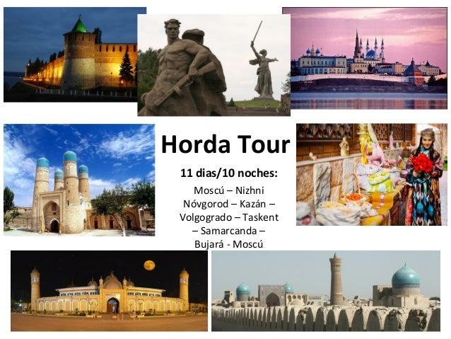 Horda Tour 11 dias/10 noches: Moscú – Nizhni Nóvgorod – Kazán – Volgogrado – Taskent – Samarcanda – Bujará - Moscú