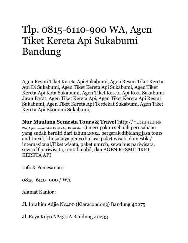 Tlp 0815 6110 900 Wa Agen Tiket Kereta Api Sukabumi Bandung