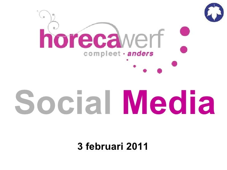 Social   Media 3 februari 2011