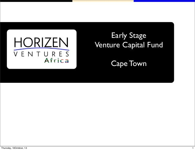 Early Stage Venture Capital Fund Cape Town 1Thursday, 10October, 13