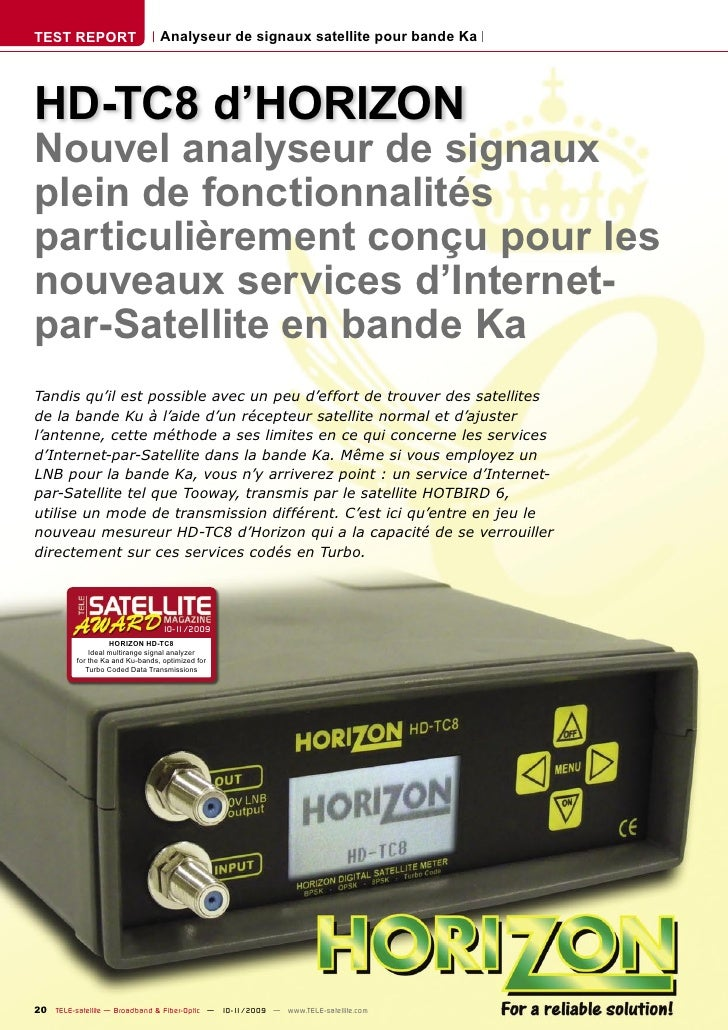 TEST REPORT                       Analyseur de signaux satellite pour bande Ka     HD-TC8 d'HORIZON Nouvel analyseur de si...