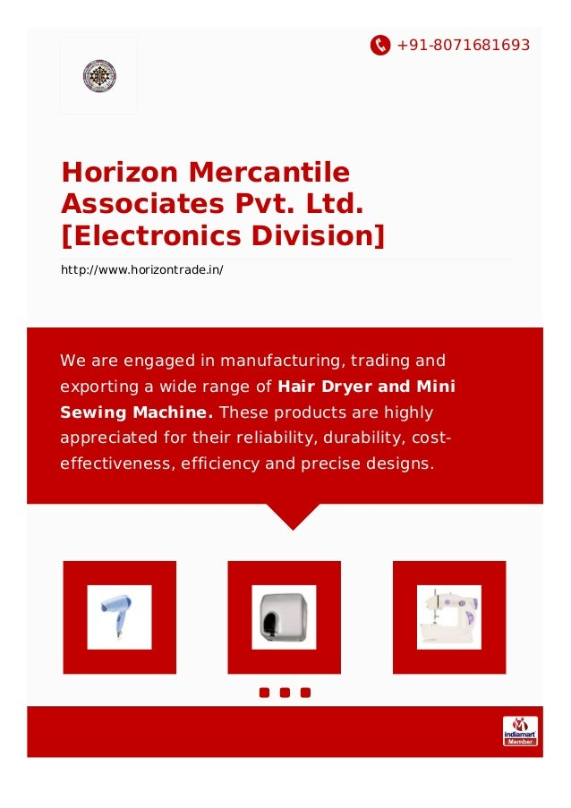 +91-8071681693 Horizon Mercantile Associates Pvt. Ltd. [Electronics Division] http://www.horizontrade.in/ We are engaged i...