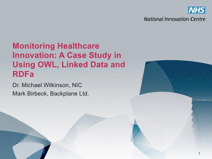 Monitoring Healthcare Innovation: A Case Study in Using OWL, Linked Data and RDFa