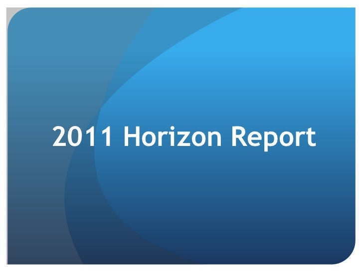 2011 Horizon Report<br />