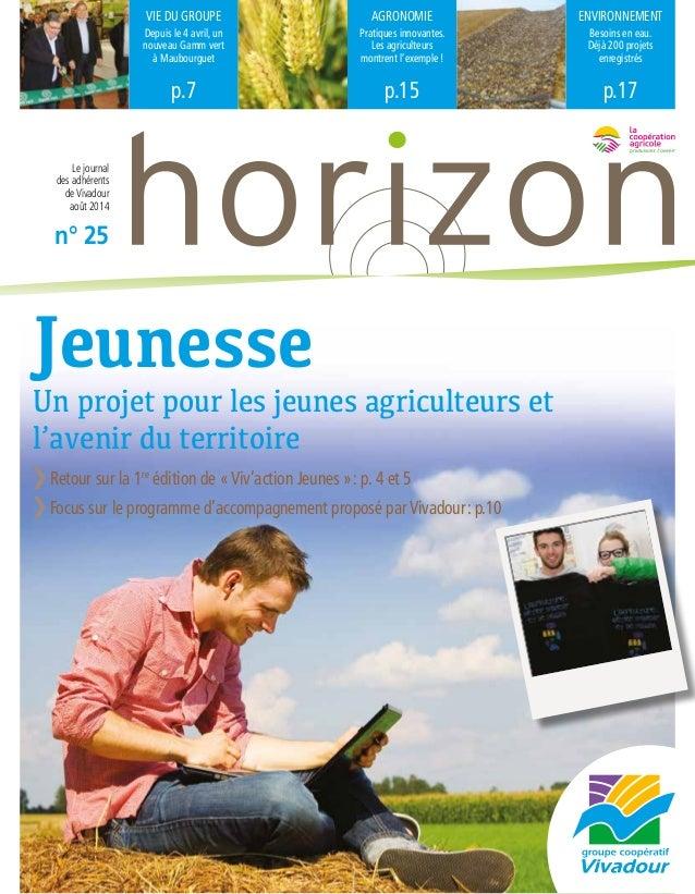 VIE DU GROUPE  Depuis le 4 avril, un  nouveau Gamm vert  à Maubourguet  p.7  AGRONOMIE  Pratiques innovantes.  Les agricul...