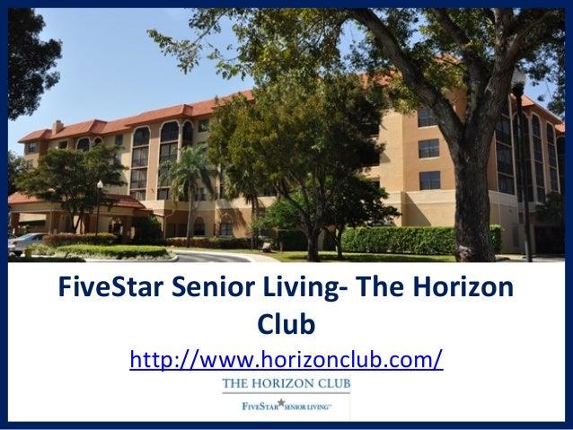 FiveStar Senior Living- The Horizon Club http://www.horizonclub.com/