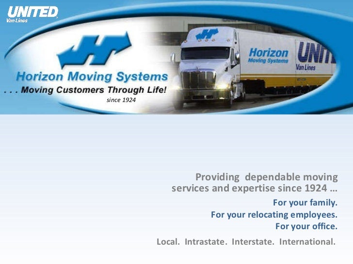 Providing  dependable moving services and expertise since 1924 …   For your family. For your relocating employees. For you...