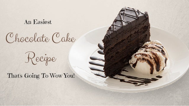 Tasty chocolate cake recipe wow