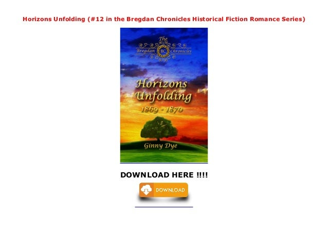 Horizons Unfolding (#12 in the Bregdan Chronicles Historical Fiction