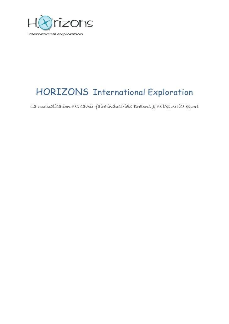 HORIZONS International Exploration                      savoir- La mutualisation des savoir-faire industriels Bretons & de...