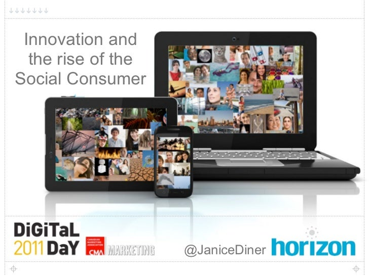 1 Innovation and  the rise of theSocial Consumer                    @JaniceDiner