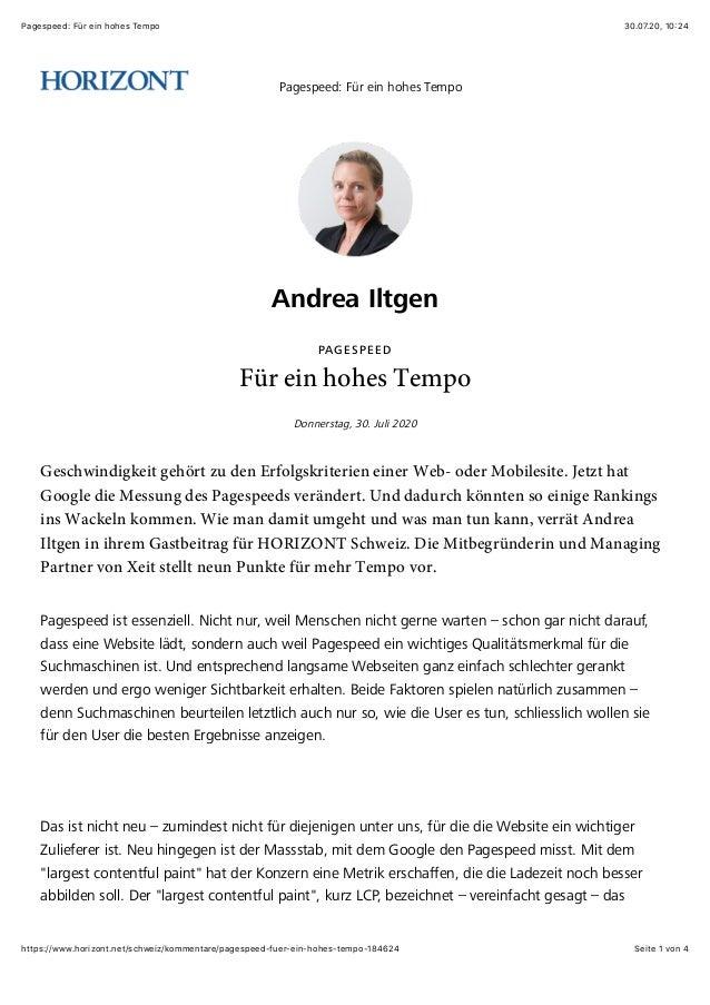 30.07.20, 10:24Pagespeed: Für ein hohes Tempo Seite 1 von 4https://www.horizont.net/schweiz/kommentare/pagespeed-fuer-ein-...