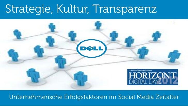 Strategie, Kultur, TransparenzUnternehmerische Erfolgsfaktoren im Social Media Zeitalter