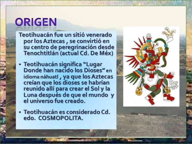  Teotihuacán fue una Cd-Edo con tendencia a imperio ya que tuvo bajo su tutela lugares por el Noroeste hasta Chia,etla y ...