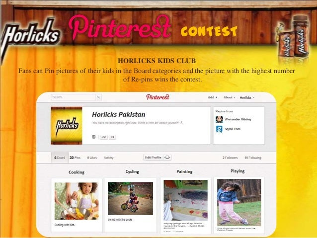 HORLICKS KIDS CLUB Fans can Pin pictures of their kids in the Board categories and the picture with the highest number of ...