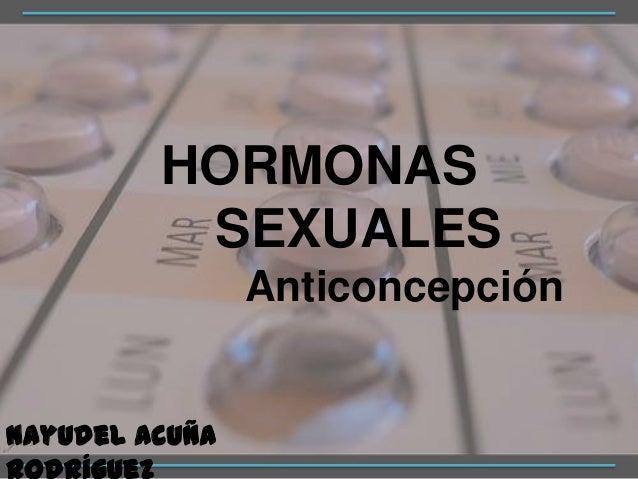 HORMONASSEXUALESAnticoncepciónNayudel Acuña