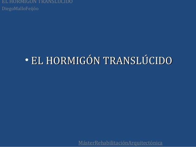 Hormig n transl cido for Hormigon traslucido