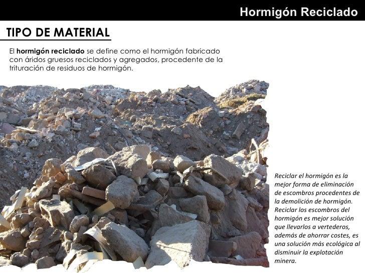 hormign reciclado tipo de material el hormign reciclado se define como el hormign fabricado con ridos