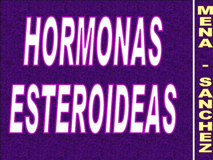 HORMONAS ESTEROIDEAS MENA - SANCHEZ