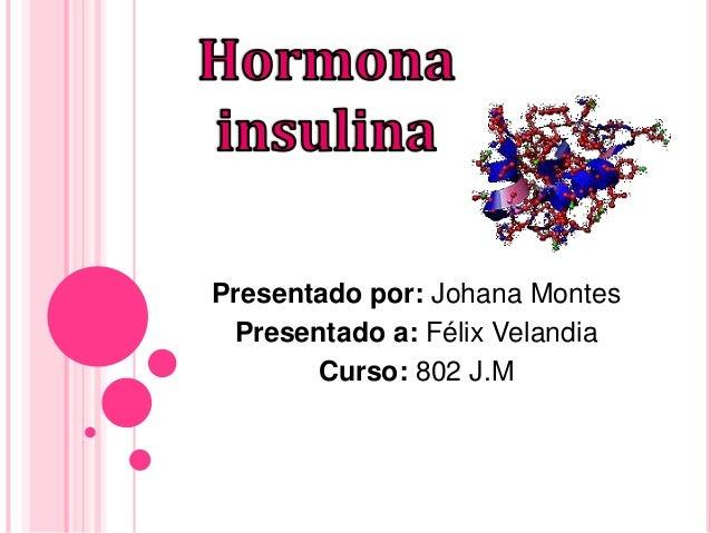 Presentado por: Johana Montes Presentado a: Félix Velandia Curso: 802 J.M