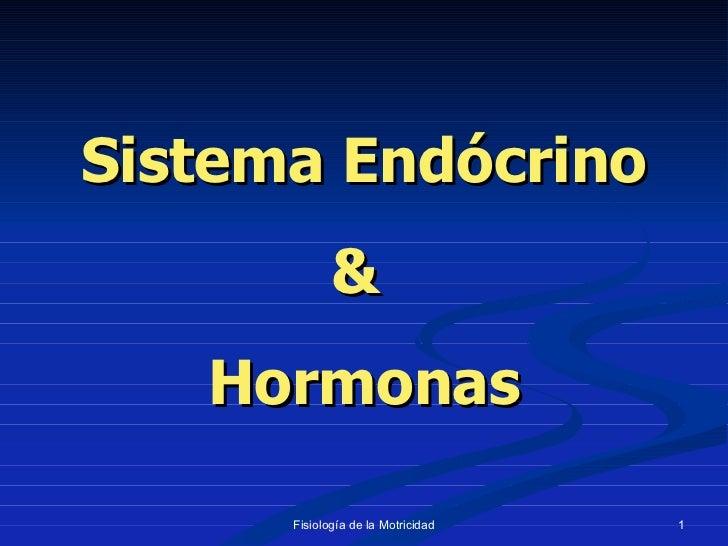 Sistema Endócrino &  Hormonas