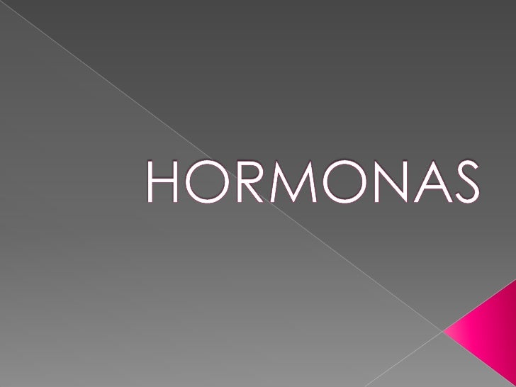 GENERALIDADES•HORMONAS•GLÁNDULA ENDÓCRINA•CÉLULA DIANA O BLANCO•SISTEMA NEUROENDÓCRINO