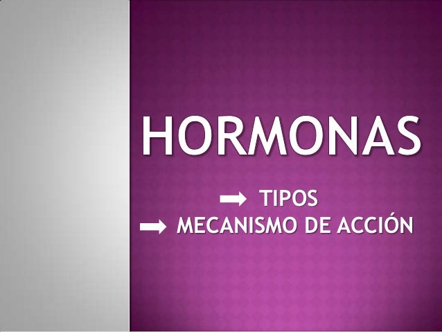 TIPOSMECANISMO DE ACCIÓN