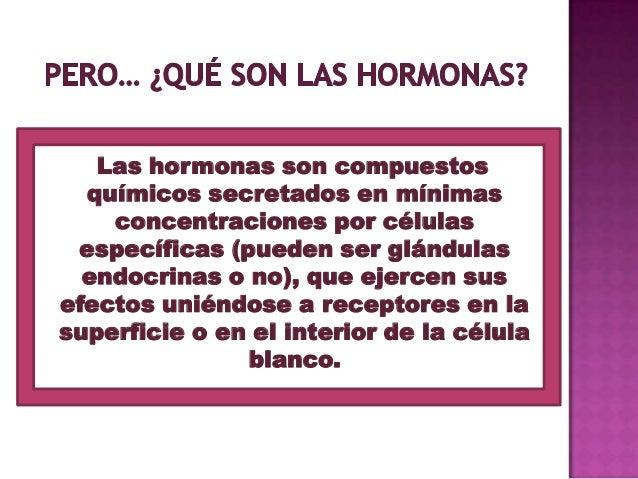 Hormonas  tipos y mecanismo de acción Slide 3