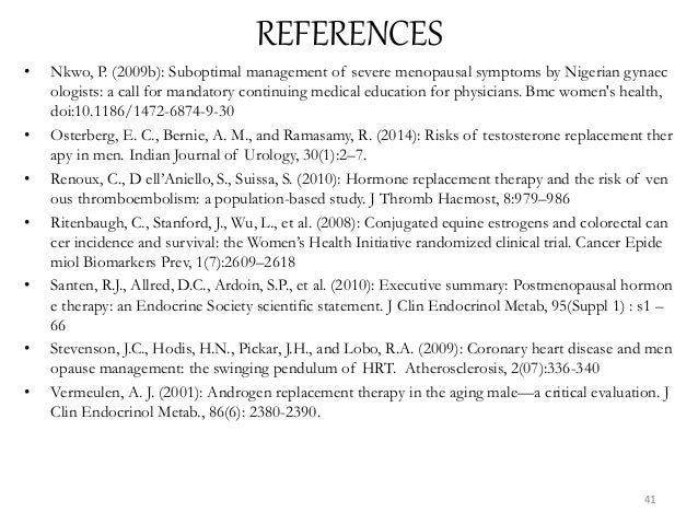 REFERENCES • Nkwo, P. (2009b): Suboptimal management of severe menopausal symptoms by Nigerian gynaec ologists: a call for...