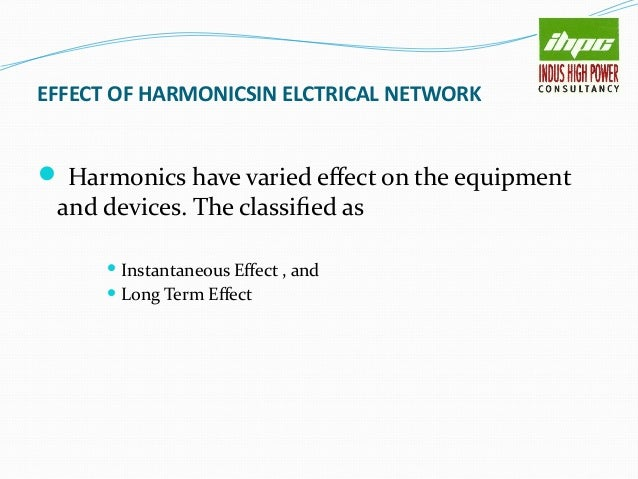 HARMONIC MITIGATION SOLUTION There are several methods of harmonic mitigation Harmonic mitigation shall provide followin...