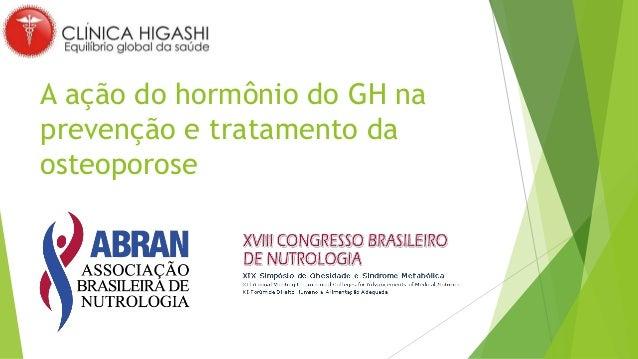 A ação do hormônio do GH na prevenção e tratamento da osteoporose