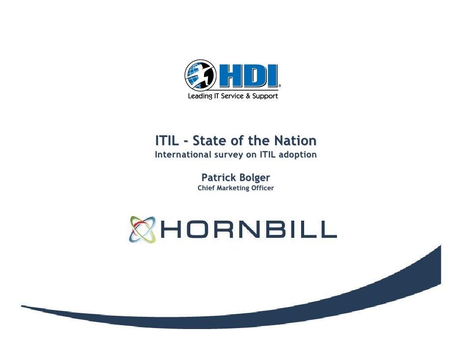 ITIL - State of the Nation International survey on ITIL adoption            Patrick Bolger           Patrick Bolger       ...