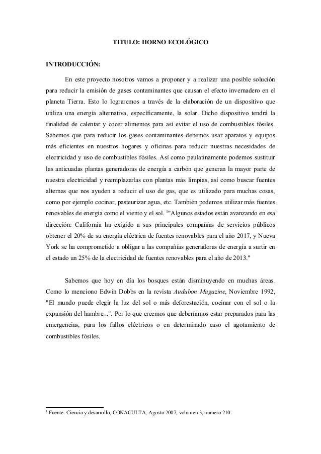 TITULO: HORNO ECOLÓGICO INTRODUCCIÓN: En este proyecto nosotros vamos a proponer y a realizar una posible solución para re...