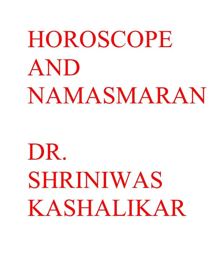 HOROSCOPE AND NAMASMARAN  DR. SHRINIWAS KASHALIKAR