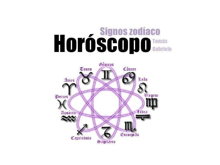 Signos zodíacoHoróscopo       Tomás                Gabriele