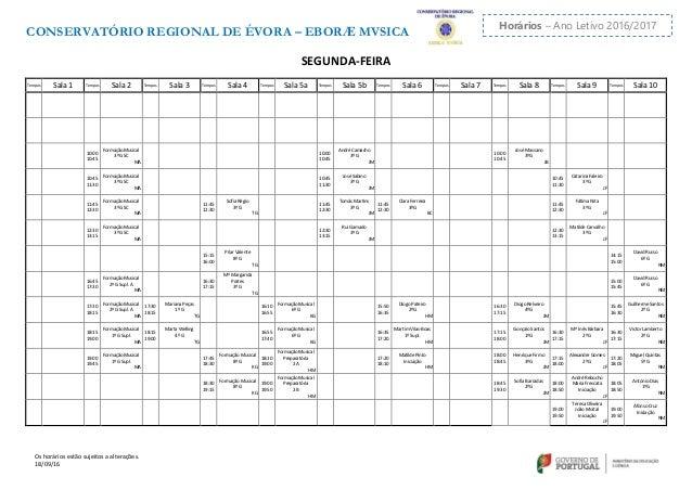 CONSERVATÓRIO REGIONAL DE ÉVORA – EBORÆ MVSICA Os horários estão sujeitos a alterações. 18/09/16 Horários – Ano Letivo 201...