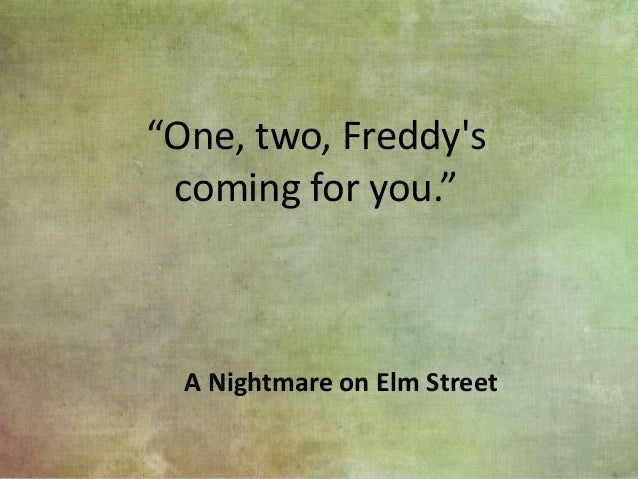 Nightmare On Elm St Quotes: Horror Movie Quotes