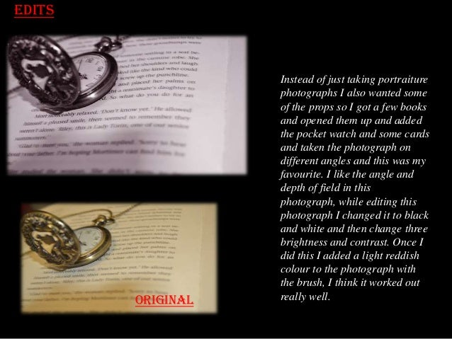 Edits  original  Instead of just taking portraiture photographs I also wanted some of the props so I got a few books and o...