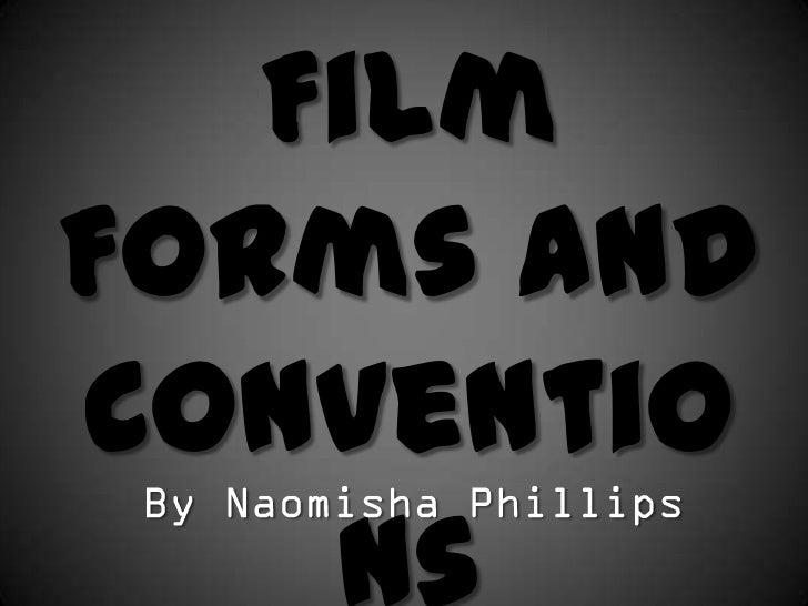 FilmForms andConventio