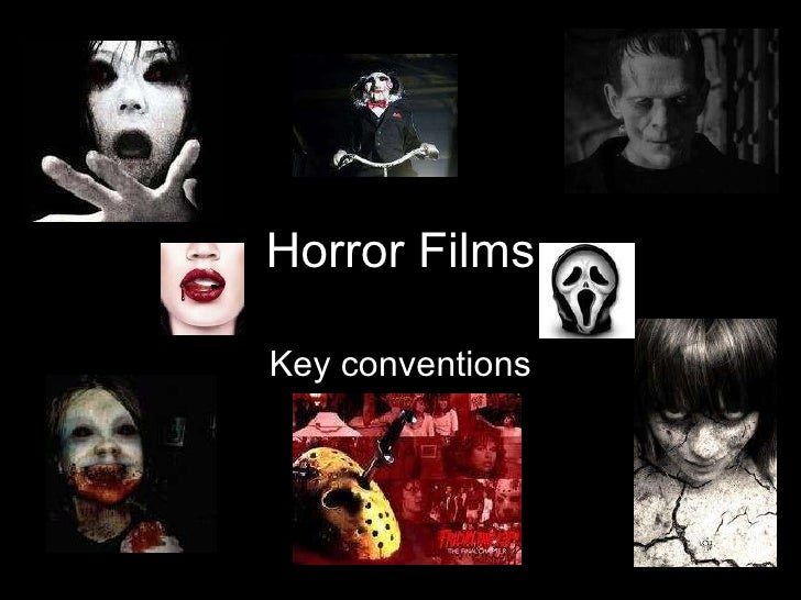 Horror Films Key conventions