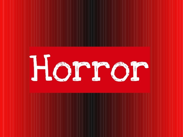Elements of Horror Fiction - PowerPoint PPT Presentation