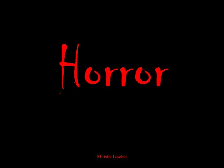 Horror presentation