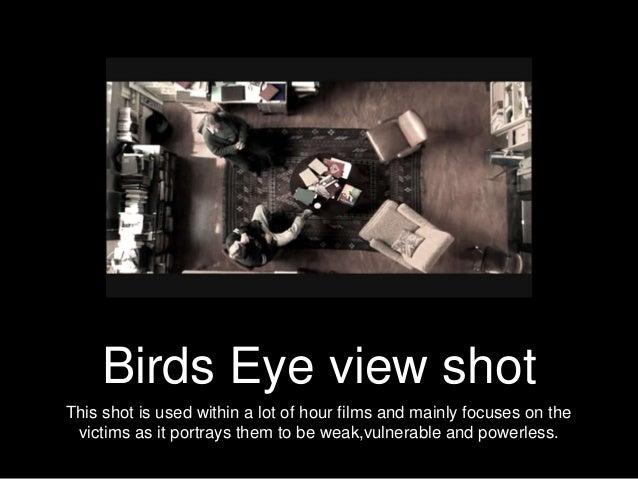 Birds Eye View Shot