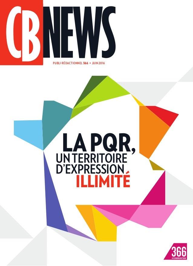 UNTERRITOIRE D'EXPRESSION LAPQR, ILLIMITÉ PUBLI-RÉDACTIONNEL 366 • JUIN 2016