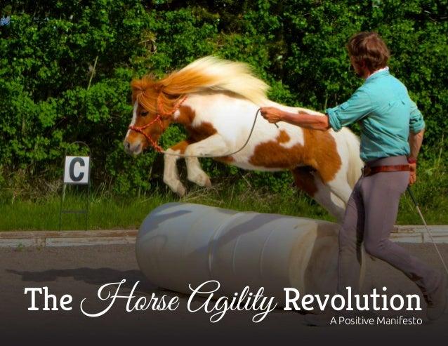 The Horse Agility RevolutionA Positive Manifesto