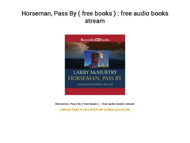 Horseman    Pass By ( free books ) : free audio books stream