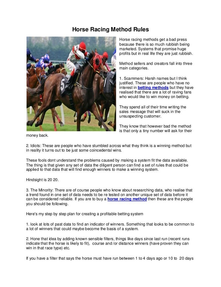 Horse Racing Method Rules                                                       Horse racing methods get a bad press      ...