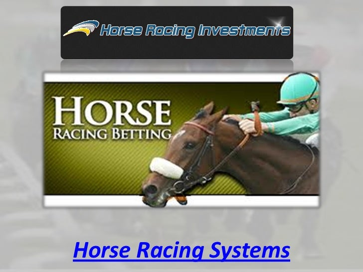 Horse Racing Systems