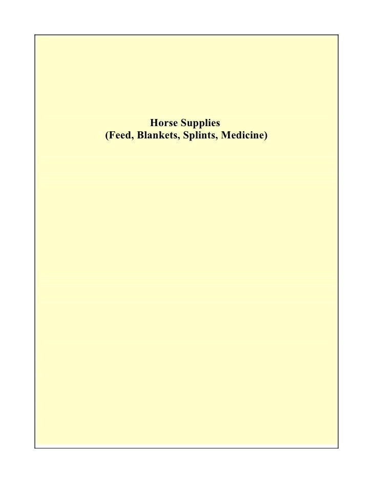 Horse Supplies(Feed, Blankets, Splints, Medicine)